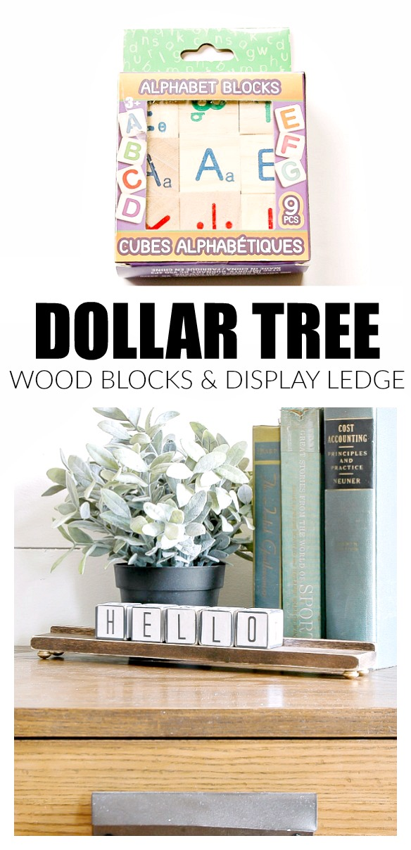 Dollar Tree letter blocks and display ledge
