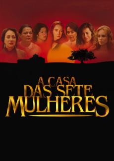 Minissérie A Casa Das Sete Mulheres