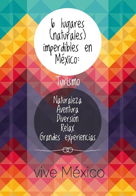 4 Lugares imperdibles en México
