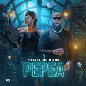 Download Audio | Petra ft Joh Makini – Pepea
