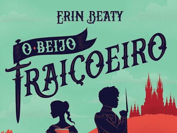Resenha: O Beijo Traiçoeiro - Traitor's #1 - Erin Beaty