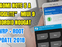 Xiaomi Redmi Note 5A (ugglite) Instal Twrp + Root MIUI 9 Android Nougat 7 Latest 2018