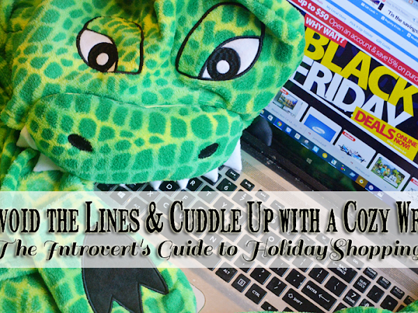 Avoid the Lines & Cuddle Up with a Cozy Wrap: The Introvert's Guide to Holiday Shopping {+ Richard Leeds International Giveaway} #GiftIt