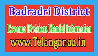 Badradri District Revenue Divisions Mandal Information