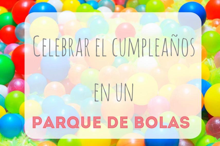 parque-de-bolas-celebrar-cumpleaños-niños-infantil