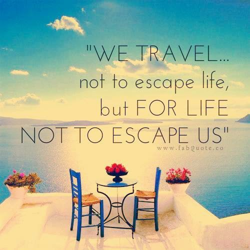 Travel Escape Quotes: #mojotravels: Wanderlust And 15 Quotes For Travel Junkies