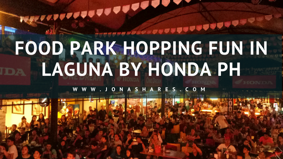 Food Park Hopping Fun in Laguna by Honda PH