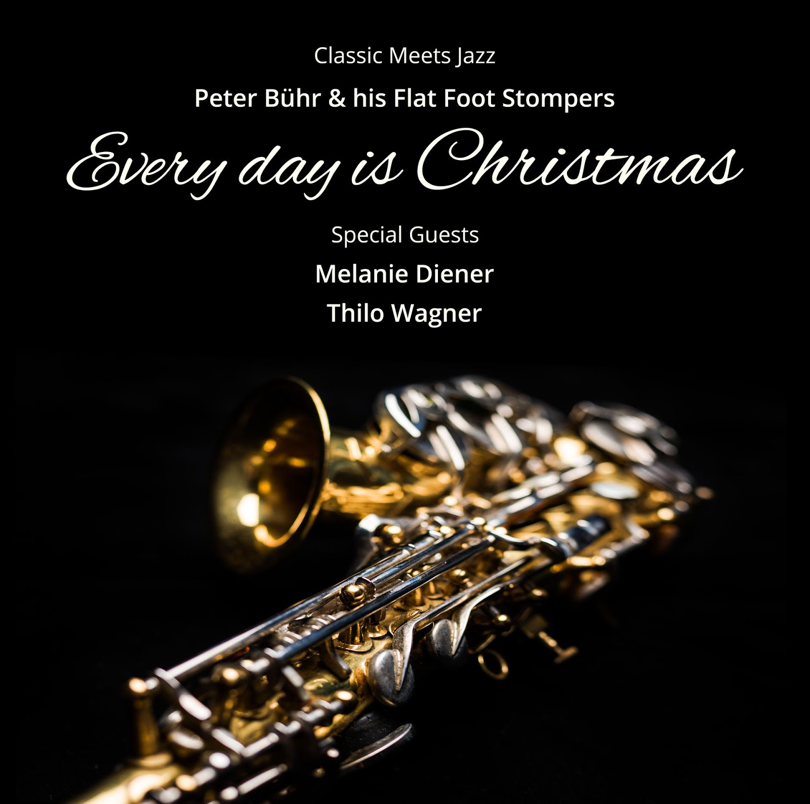 Every day is Christmas - On CD und Live On Stage