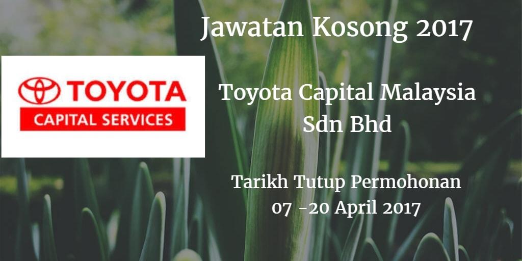 Jawatan Kosong Toyota Capital Malaysia Sdn Bhd 07 - 20 April 2017