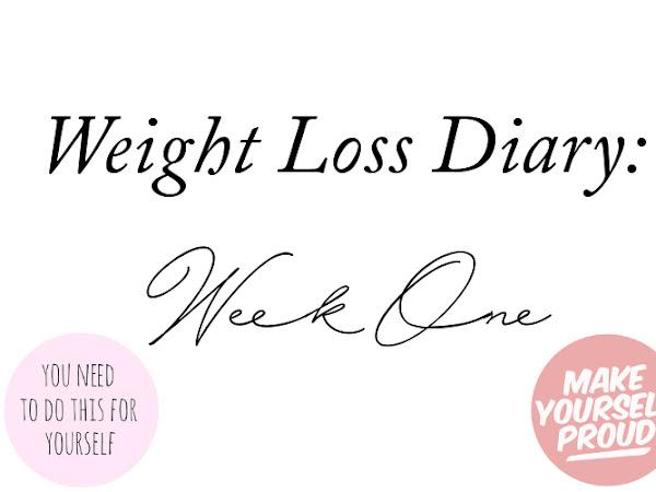 Weight Loss Diary - Week 1