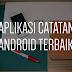 10 Aplikasi Catatan/Teks Editor Android Terbaik