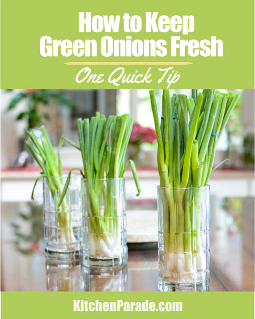 How to Keep Green Onions Fresh for Weeks, another One Quick Tip ♥ KitchenParade.com. It's like a flower bouquet for your refrigerator!