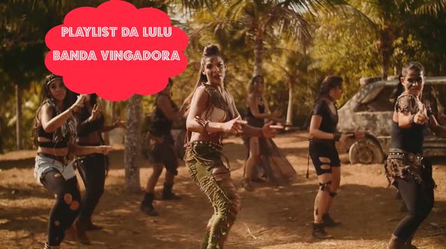 Playlist da Lulu: Metralhadora - banda vingadora (foto: reprodução/yout