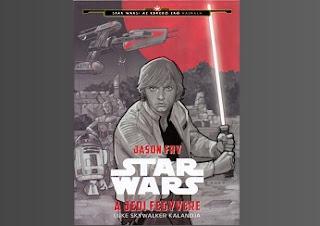 A Jedi fegyvere Luke Skywalker kalandja Star Wars könyv