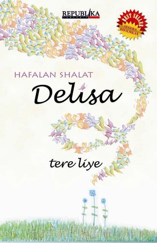 Hafalan Shalat Delisa - Tere Liye