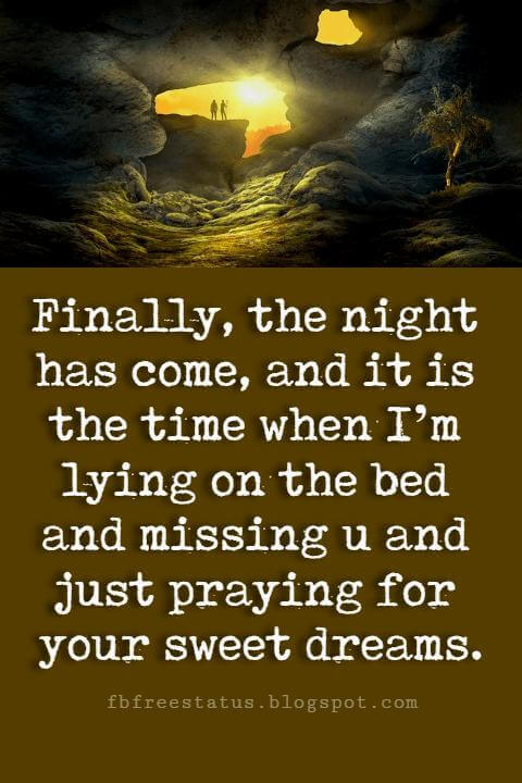 good night blessings, Finally, the night has come, and it is the time when I'm lying on the bed and missing u and just praying for your sweet dreams and Good Night.