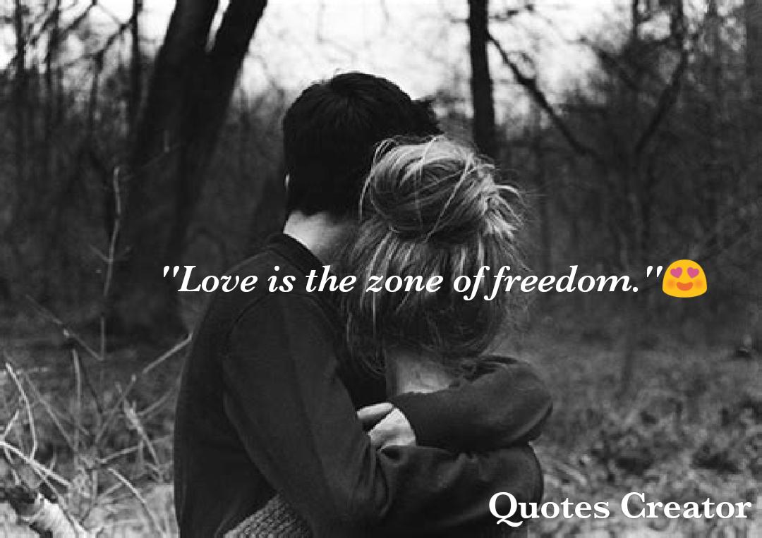 Love Quotes Freedom Passion Soul Pretending Pleasure