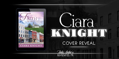 Faith in Sweetwater County by Ciara Knight – Cover Reveal