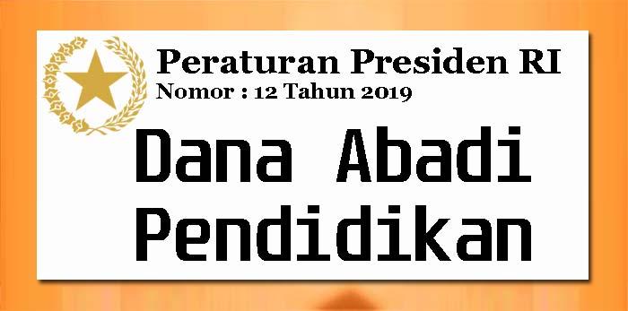 Perpres Nomor 12 Tahun 2019