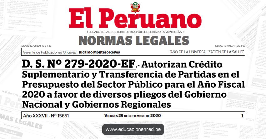 D. S. Nº 279-2020-EF.- Autorizan Crédito Suplementario y Transferencia de Partidas en el Presupuesto del Sector Público para el Año Fiscal 2020 a favor de diversos pliegos del Gobierno Nacional y Gobiernos Regionales