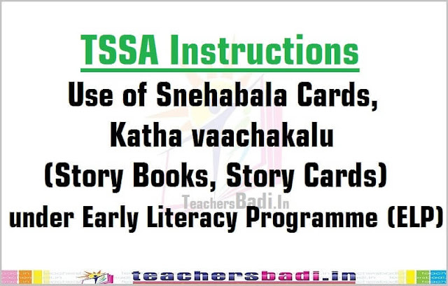 Use of Snehabala Cards,Katha vaachakalu(Story Books, Story Cards) under ELP