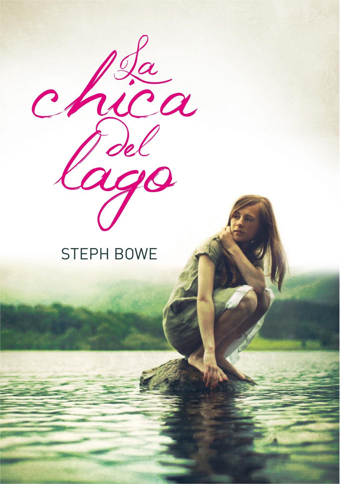 La Chica Del Lago Steph Bowe Generación Reader