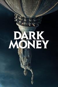 Watch Dark Money Online Free in HD