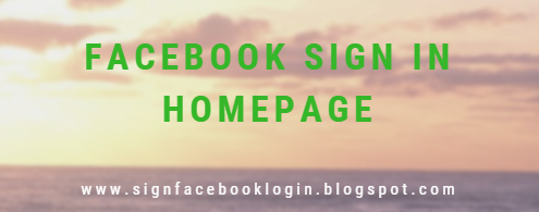 Facebook Sign In Homepage