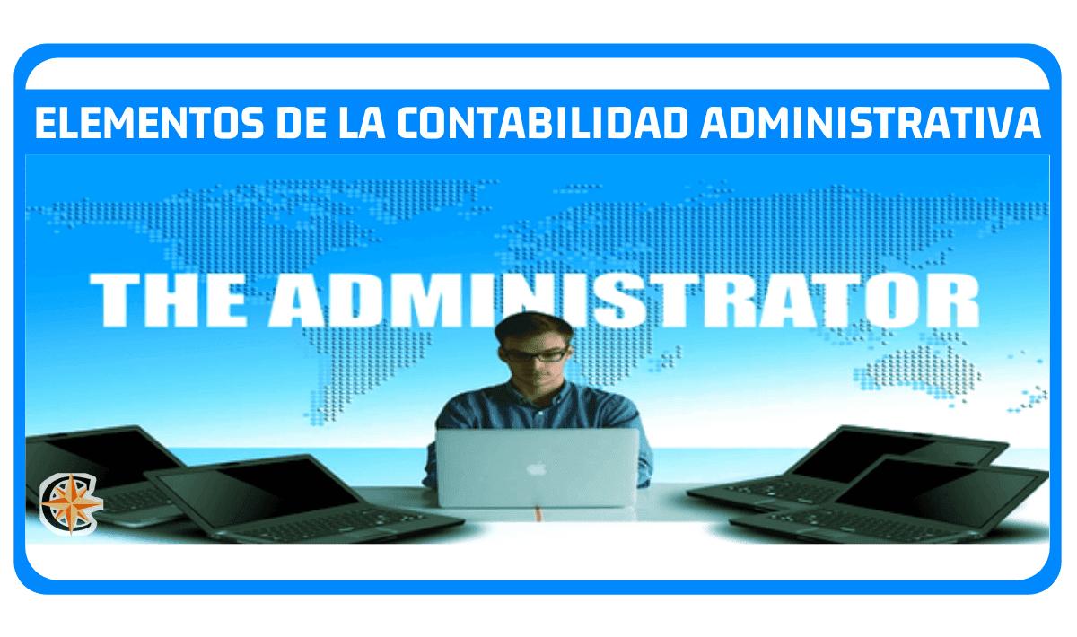 Elementos de la contabilidad administrativa