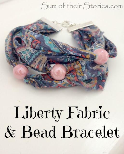 DIY Liberty Fabric and bead bracelet