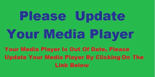 Please Update Your Media Player