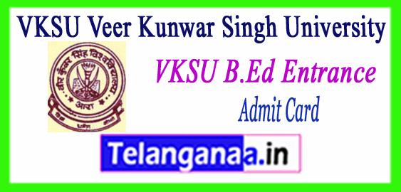 VKSU Veer Kunwar Singh University B.Ed Entrance Admit Card 2018-19 counselling