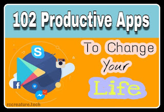 102 Productive Apps to Change Your Life (2018) - RC CREATURE List