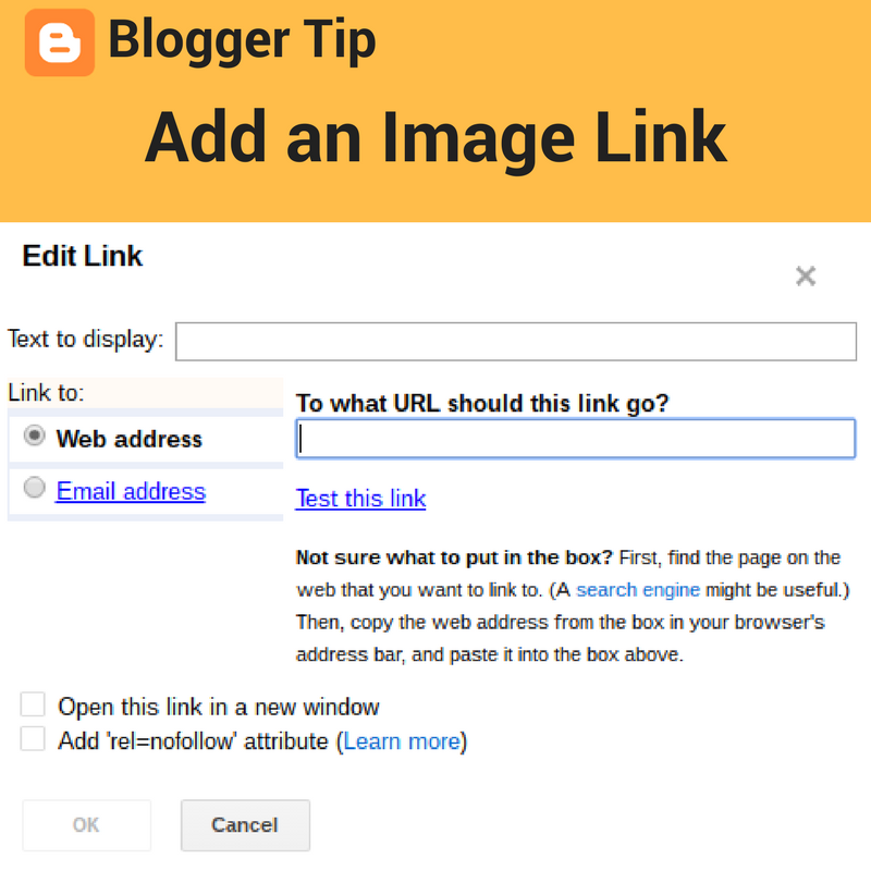 Blogger tip: add a link to any image with no HTML editing