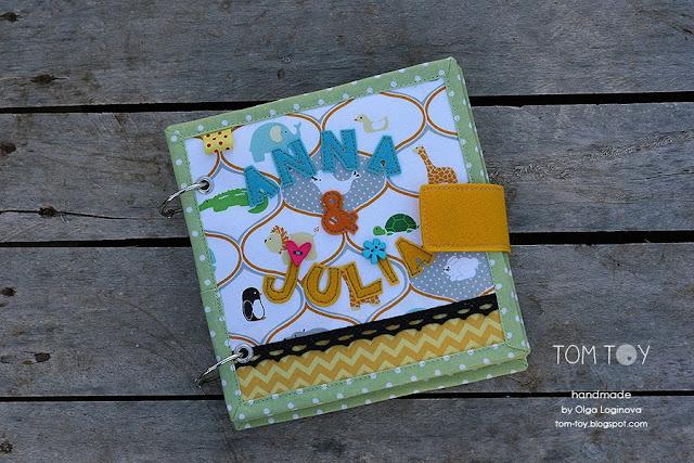 Little quiet book for Anna&Julia TomToy