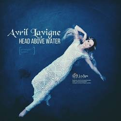 Single Head Above Water – Avril Lavigne download