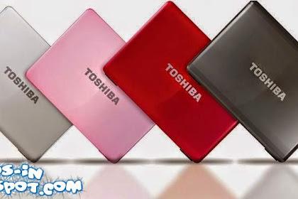 Daftar Harga Laptop Toshiba dan Spesifikasi Terbaru 2018