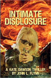 Intimate Disclosure - a spine-tingling new Kate Dawson thriller by John L. Flynn