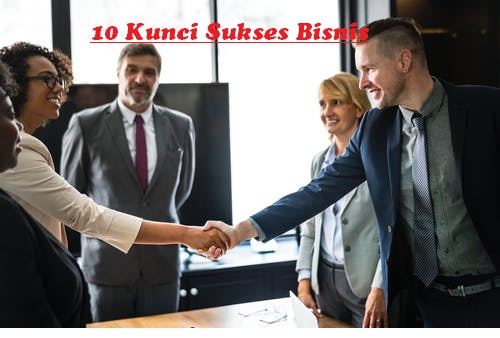 10 Kunci Sukses Bisnis