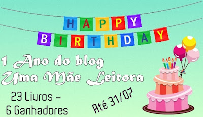 Sorteio de aniversário do blog Uma mãe leitora - 23 livros para 6 ganhadores