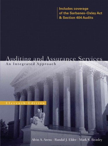 Auditing and Assurance Services  An Integrated Approach (11th Edition) by Alvin A Arens and Randal J Elder
