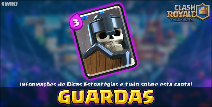 Carta do Guardas em Clash Royale