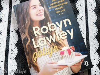 Robyn Lawley gotuje - recenzja książki modelki plus size