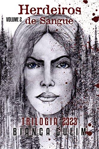 Resenha:  Trilogia 2323 - Herdeiros de Sangue