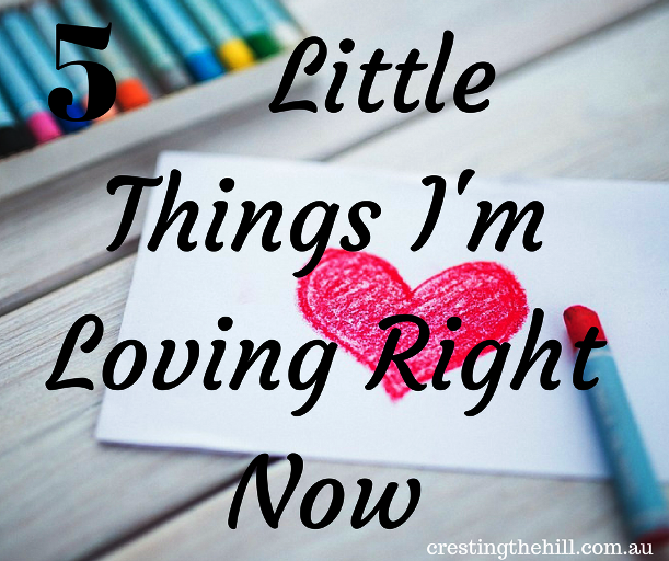 5 Little Things I'm Loving Right Now
