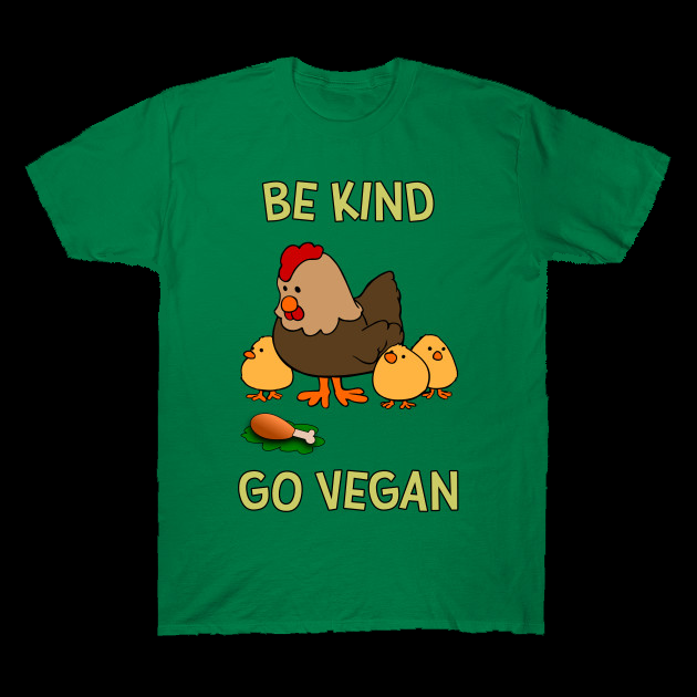 Be Kind Go Vegan