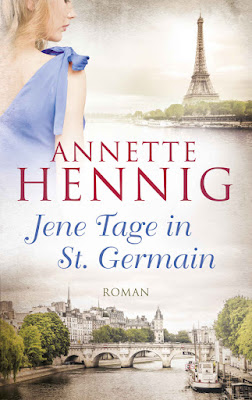 'Jene Tage in St. Germain' von Annette Hennig