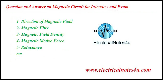 Question and Answer on Magnetic Circuit for Interview and Exam