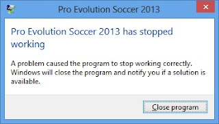PES 2013 HAS STOPPED WORKING