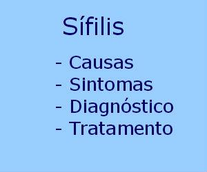 Sífilis causas sintomas diagnóstico tratamento